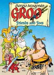 Groo: Friends And  ...