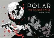 Polar Volume 4: Th ...