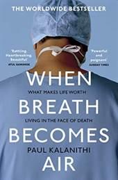 When Breath Become ...