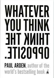 Whatever You Think ...