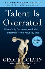 Talent Is Overrate ...