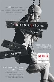 Thirteen Reasons W ...