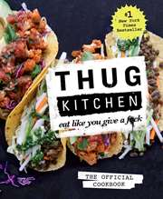 Thug Kitchen: The  ...