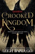 Crooked Kingdom <br/>(Six Of Crows 2)