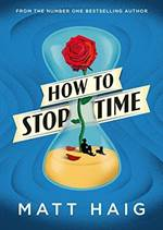 How to Stop Time ( ...