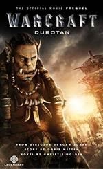 Warcraft: Durotan  ...
