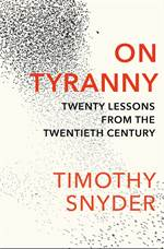 On Tyranny: Twenty ...