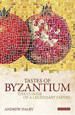 Tastes Of Byzantiu ...