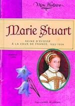 Marie Stuart : Rei ...