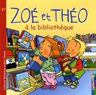 Zoe et Theo 27: A' ...