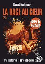 Rock War Tome 1. L ...