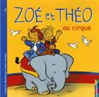 Zoe et Theo 2: Au  ...