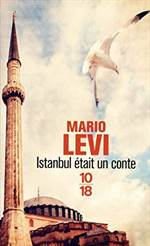 Istanbul Etait Un  ...