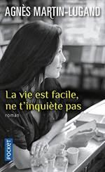 La Vie Est Facile, ...