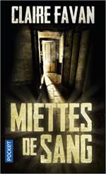 Miettes De Sang