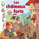 Les Chateaux forts ...