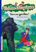 Gare aux gorilles  ...