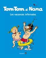Tom-Tom Et Nana 5: ...