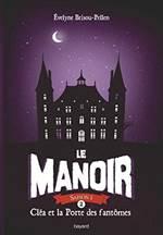 La Manoir 2: Clea  ...