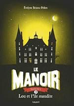 La Manoir 5: Lou e ...