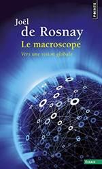 Le Macroscope:  Ve ...