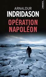 Operation Napoleon ...