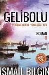 Gelibolu - <br/>Yenilmezlerin ...
