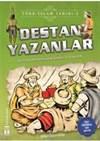 Destan Yazanlar /  ...