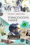 Türkçülüğün Tarihi ...