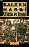 Balkan Harbi Üzeri ...