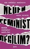 Neden Feminist Değ ...