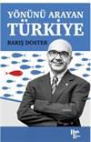 Yönünü Arayan Türk ...