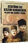 Atatürk İle Kazım  ...