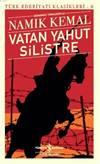 Vatan Yahut Silist ...