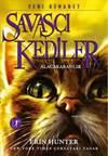 Savaşçı Kediler -  ...