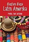 Baştan Başa Latin<br/>Amerika