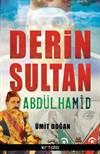 Derin Sultan Abdül ...