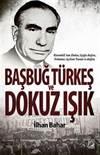 Başbuğ Türkeş ve D ...