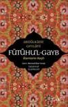 Fütuhul  Gayb - <br/>Alemlerin Keşfi