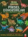 Piksel Dinozorlar  ...