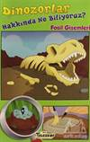 Dinozorlar Hakkınd ...