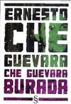 Che Guevara Burada ...