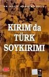 Kırım'da Türk Soyk ...